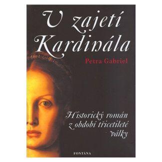 Petra Gabriel: V zajetí Kardinála cena od 141 Kč
