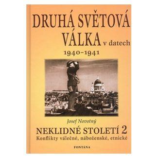 Josef Novotný: Druhá světová válka v datech 1940 - 1941 cena od 103 Kč