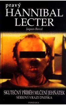 Jaques Buval: Pravý Hannibal Lecter, Skutečný příběh Mlčení jehňátek, sérioví vrazi dneška cena od 131 Kč