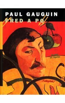Paul Gauguin: Před a po cena od 117 Kč