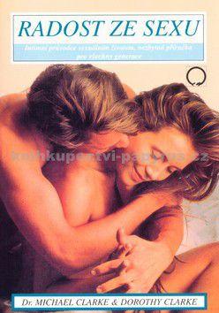 Michael Clarke, Dorothy Clarke: Radost ze sexu cena od 34 Kč