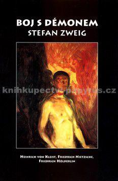 Stefan Zweig: Boj s démonem cena od 77 Kč
