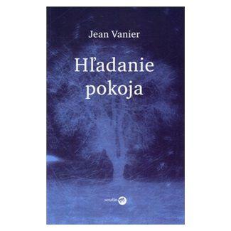 Jean Vanier: Hľadanie pokoja cena od 107 Kč