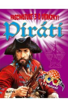Paul Harrison: Piráti - Fascinujúce 3-D obrázky! cena od 81 Kč