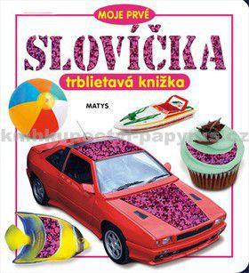 Sibyla Mislovičová: Moje prvé slovíčka - trblietavá knižka cena od 74 Kč