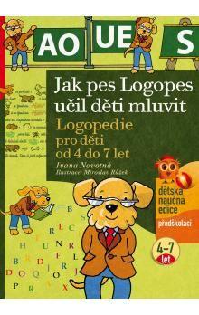 Iveta Novotná: Jak pes Logopes učil děti mluvit cena od 145 Kč