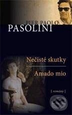 Pier Paolo Pasolini: Nečisté skutky Amado mio cena od 125 Kč