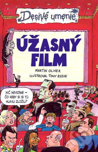 Martin Oliver: Úžasný film cena od 129 Kč