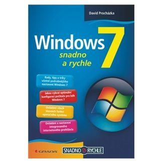 David Procházka: Windows 7 - snadno a rychle cena od 80 Kč