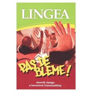 Kolektiv autorů: Pas de bleme! cena od 103 Kč