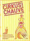 Jiří Bilbo Reininger: Cirkus Chauve cena od 149 Kč