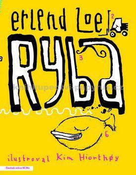 Erlend Loe, Kim Hiorthoy: Ryba cena od 209 Kč