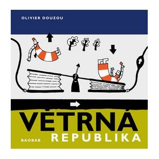 Olivier Douzou: Větrná republika cena od 110 Kč