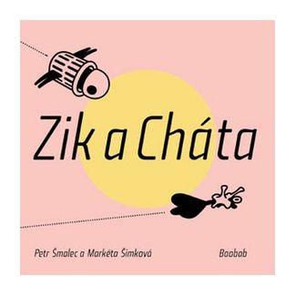 Markéta Šimková, Petr Šmalec: Zik a Cháta cena od 97 Kč