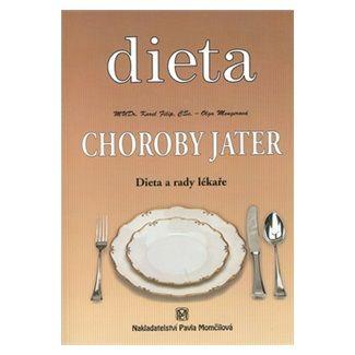 Karel Filip, Mengelová Olga: Dieta - Choroby jater cena od 127 Kč