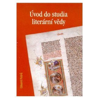 Petrů Eduard: Úvod do studia literární vědy cena od 110 Kč