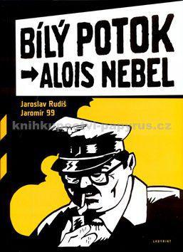 Jaroslav Rudiš, Jaromír 99: Alois Nebel - Bílý potok cena od 0 Kč