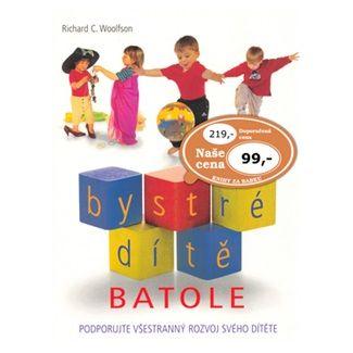 Richard Woolfson: Bystré dítě Batole cena od 77 Kč