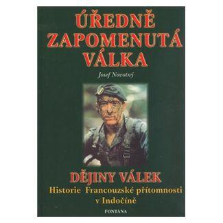 Josef Novotný: Úředně zapomenutá válka cena od 131 Kč
