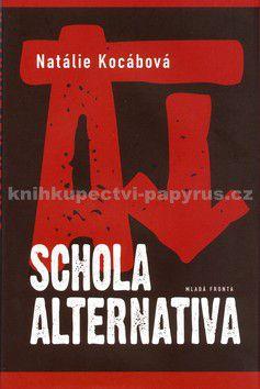 Natálie Kocábová: Schola alternativa cena od 118 Kč