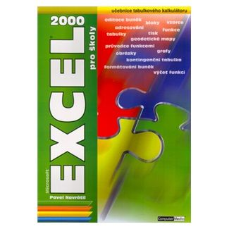 Pavel Navrátil: Excel 2000 pro školy cena od 72 Kč