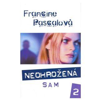 Francine Pascal: Neohrožená 2.Sam cena od 47 Kč