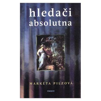 Markéta Pilzová: Hledači absolutna cena od 125 Kč