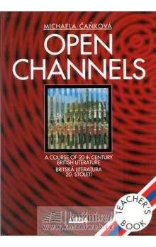 Michaela Čaňková: Open Channels - Britská literatura 20. století - metodická příručka cena od 134 Kč