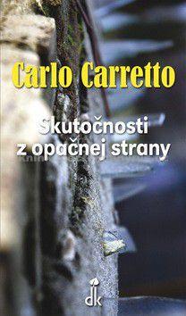Carlo Carretto: Skutočnosti z opačnej strany cena od 107 Kč