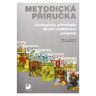 Danuše Kvasničková: Ekologický přírodopis a RVP - Metodická příručka cena od 104 Kč
