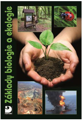 Danuše Kvasničková: Základy ekologie pro základní a střední školy cena od 143 Kč