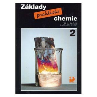 Pavel Beneš: Základy praktické chemie 2 - Učebnice pro 9. ročník základních škol - 2. vydání cena od 103 Kč