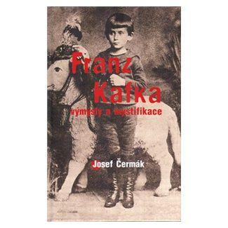 Josef Čermák: Franz Kafka cena od 129 Kč
