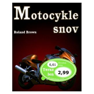 Roland Brown: Motocykle snov cena od 63 Kč