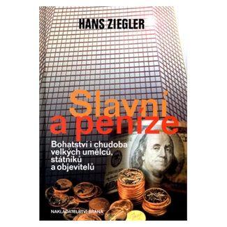 Hans Ziegler: Slavní a peníze cena od 126 Kč