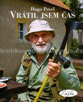 Hugo Pavel: Vrátil jsem čas cena od 98 Kč