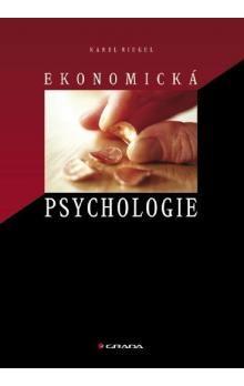 Karel Riegel: Ekonomická psychologie cena od 129 Kč