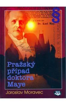 Jaroslav Moravec: Pražský případ doktora Maye cena od 80 Kč