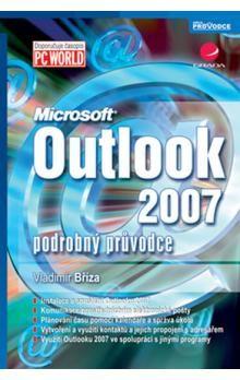 Vladimír Bříza: Outlook 2007 - podrobný průvodce cena od 124 Kč