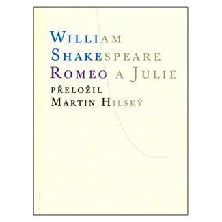 William Shakespeare: Romeo a Julie cena od 166 Kč