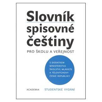 Kolektiv autorů: Slovník spisovné češtiny Studentské vydání cena od 121 Kč