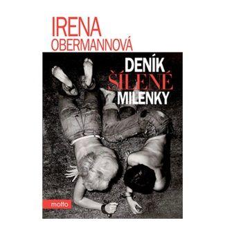 Irena Obermannová: Deník šílené milenky cena od 148 Kč