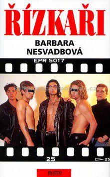Barbara Nesvadbová: Řízkaři - Barbara Nesvadbová cena od 149 Kč