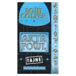 Eoin Colfer: Akta fowl - Eoin Colfer cena od 169 Kč