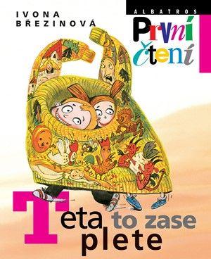 Eva Sýkorová-Pekárková, Ivona Březinová: Teta to zase plete cena od 121 Kč