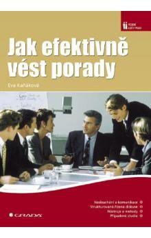 Eva Kaňáková: Jak efektivně vést porady cena od 186 Kč