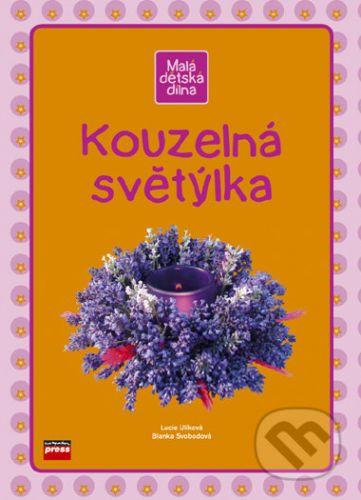 Lucie Ulíková, Blanka Svobodová: Kouzelná světýlka cena od 59 Kč