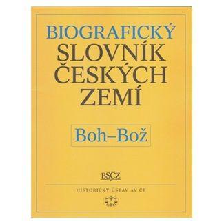 Pavla Vošahlíková: Biografický slovník českých zemí, Boh-Bož cena od 46 Kč