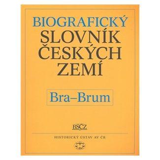 Pavla Vošahlíková, Kolektiv: Biografický slovník českých zemí, Bra-Brum cena od 59 Kč