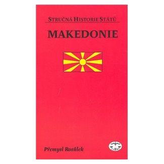 Přemysl Rosůlek: Makedonie cena od 88 Kč